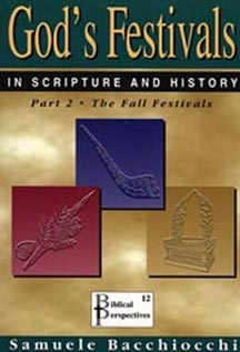 God's Festivals in Scripture and History Volume 2